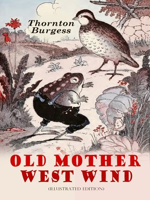 cover image of Old Mother West Wind (Illustrated Edition)