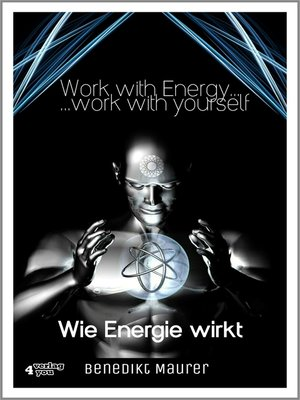cover image of Work with Energy ...work with yourself