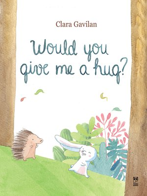 cover image of Would you give me a hug?
