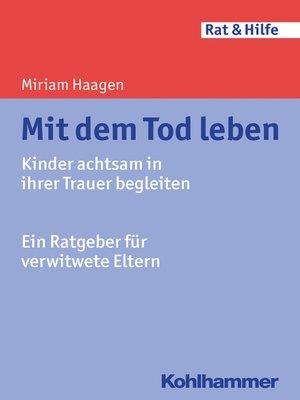 cover image of Mit dem Tod leben