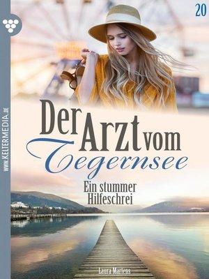 cover image of Der Arzt vom Tegernsee 20 – Arztroman