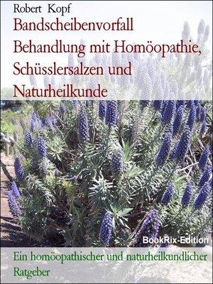 cover image of Bandscheibenvorfall  Behandlung mit Homöopathie, Schüsslersalzen und Naturheilkunde
