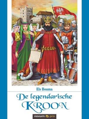 cover image of De legendarische kroon