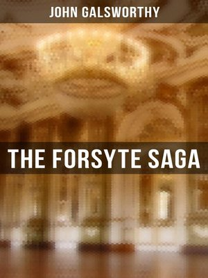 cover image of THE FORSYTE SAGA--Complete Series