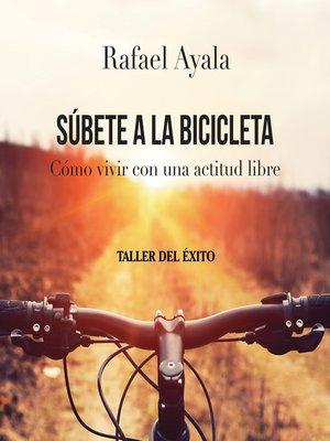 cover image of Súbete a la bicibleta