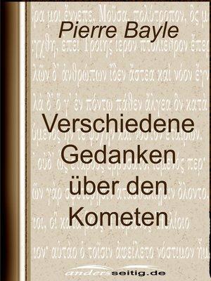 cover image of Verschiedene Gedanken über den Kometen