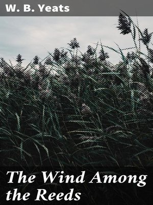 cover image of The Wind Among the Reeds