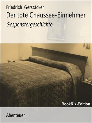 cover image of Der tote Chaussee-Einnehmer