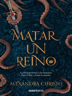 cover image of Matar un reino