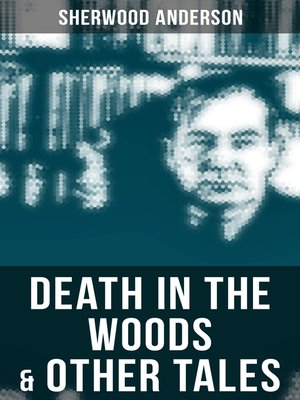 cover image of Death in the Woods & Other Tales