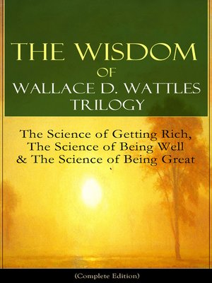 cover image of The Wisdom of Wallace D. Wattles Trilogy