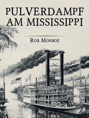 cover image of Pulverdampf am Mississippi