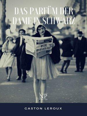 cover image of Das Parfüm der Dame in Schwarz
