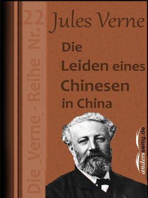 cover image of Die Leiden eines Chinesen in China