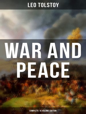 cover image of WAR AND PEACE--Complete 15 Volume Edition