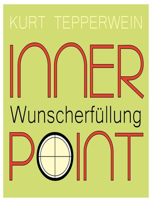 cover image of Inner Point--Wunscherfüllung