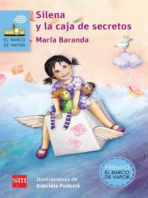 cover image of Silena y la caja de secretos