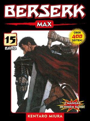 cover image of Berserk Max, Band 15
