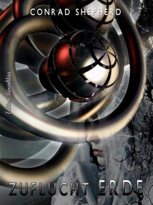 cover image of Zuflucht Erde