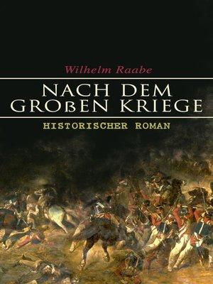cover image of Nach dem Großen Kriege