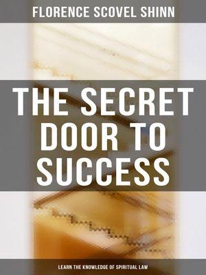 cover image of The Secret Door to Success