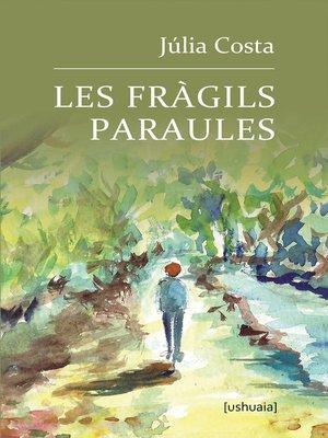 cover image of Les fràgils paraules