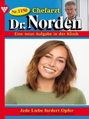cover image of Chefarzt Dr. Norden 1150 – Arztroman