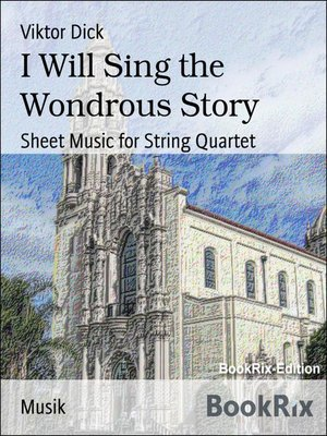 cover image of I Will Sing the Wondrous Story