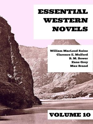 cover image of Essential Western Novels--Volume 10