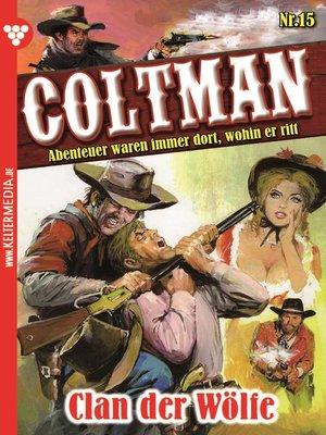 cover image of Coltman 15--Erotik Western