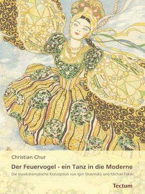 cover image of Der Feuervogel--ein Tanz in die Moderne