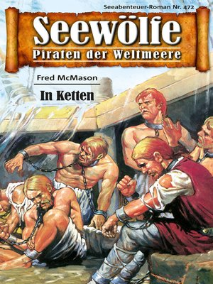 cover image of Seewölfe--Piraten der Weltmeere 472