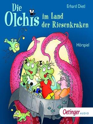 cover image of Die Olchis im Land der Riesenkraken