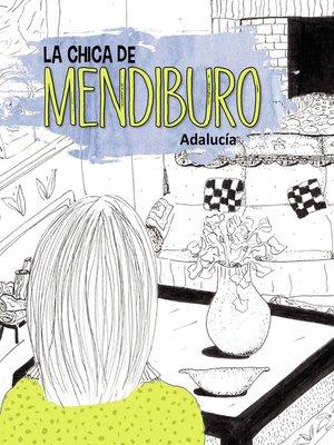 cover image of La chica de Mendiburo