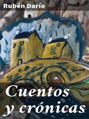 cover image of Cuentos y crónicas