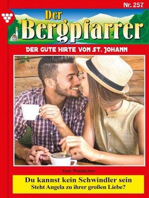 cover image of Der Bergpfarrer 257 – Heimatroman