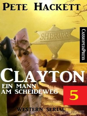 cover image of Clayton--Ein Mann am Scheideweg, Band 5