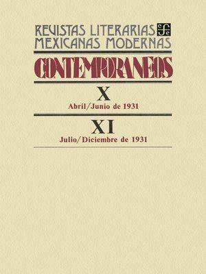 cover image of Contemporáneos X, abril-junio de 1931--XI, julio-diciembre de 1931
