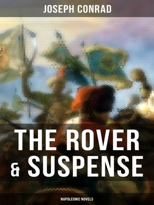 cover image of THE ROVER & SUSPENSE (Napoleonic Novels)