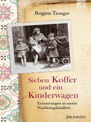 cover image of Sieben Koffer und ein Kinderwagen