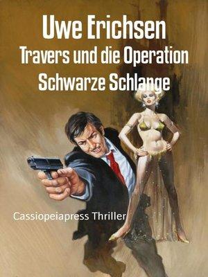 cover image of Travers und die Operation Schwarze Schlange
