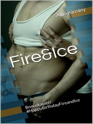 cover image of Fire&Ice--#HappyBirthdayFireandIce