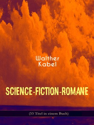 cover image of Science-Fiction-Romane (33 Titel in einem Buch)