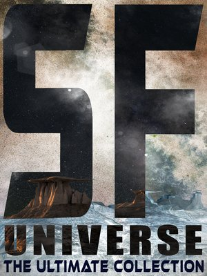 cover image of SF UNIVERSE--The Ultimate Collection