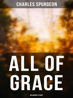 cover image of All of Grace (Religious Study)
