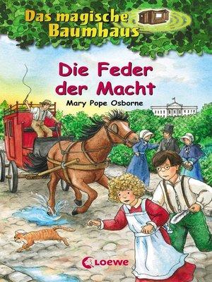 cover image of Das magische Baumhaus 45--Die Feder der Macht