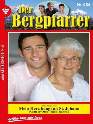 cover image of Der Bergpfarrer 454 – Heimatroman