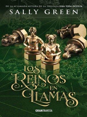 cover image of Los reinos en llamas