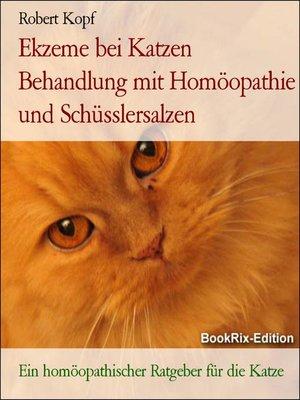 cover image of Ekzeme bei Katzen Behandlung mit Homöopathie und Schüsslersalzen
