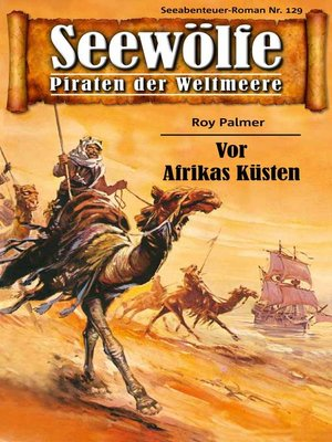 cover image of Seewölfe--Piraten der Weltmeere 129